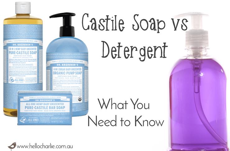 Castile Soap vs Detergent