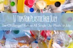17 Tips for Plastic Free July