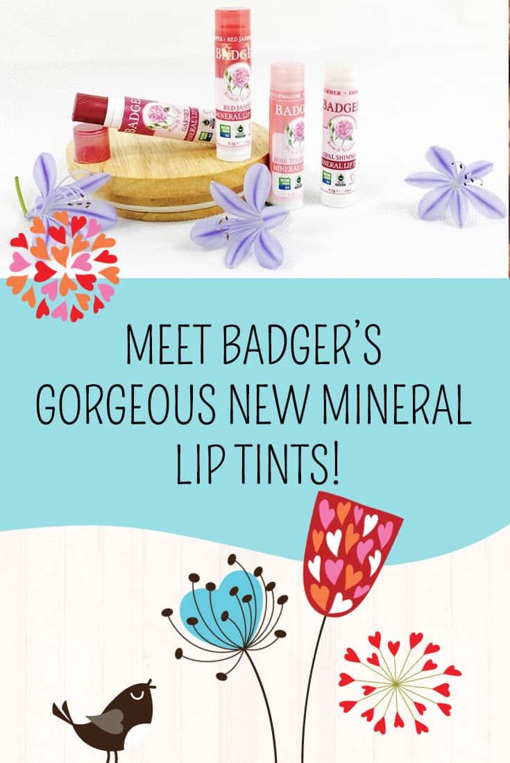 Meet Badger's Gorgeous New Mineral Lip Tints!