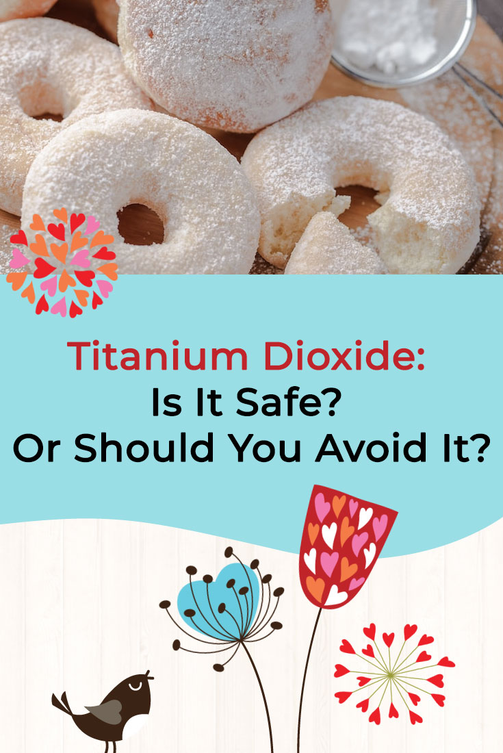 Titanium Dioxide: Is It Safe? Or Should You Avoid It?